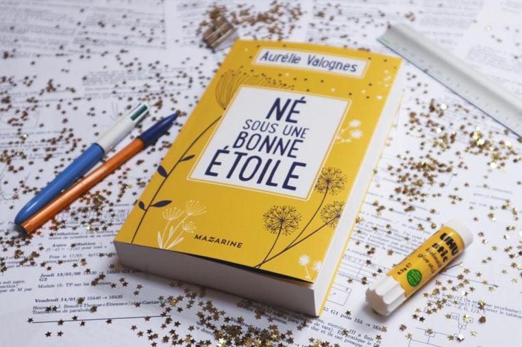 Avis lecture Né sous une bonne étoile d'Aurélie Valognes