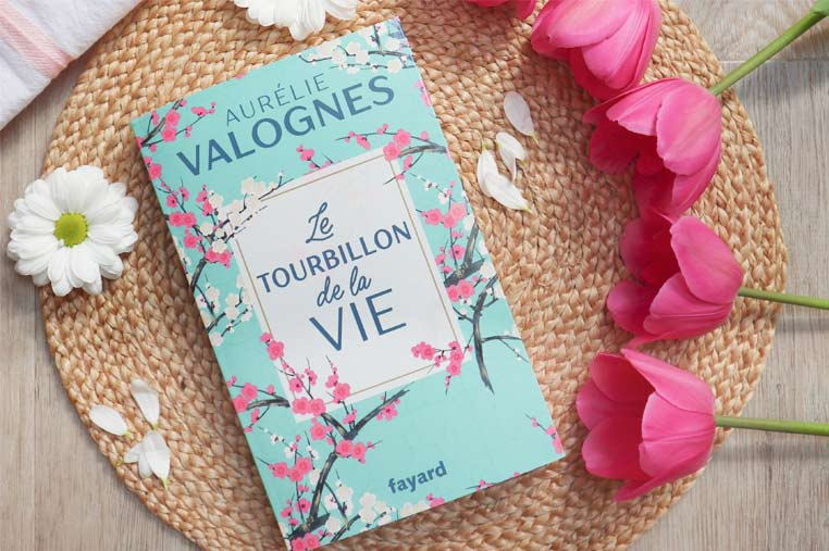 Avis lecture Le tourbillon de la vie Aurélie Valognes