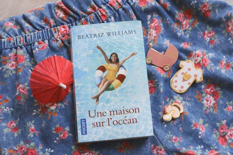 Avis lecture Une maison sur l'océan de Beatriz Williams