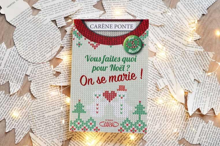 Avis lecture Vous faites quoi pour Noël - Tome 2 de Carène Ponte