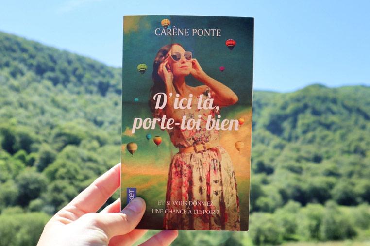 Avis lecture D'ici là porte toi bien de Carène Ponte