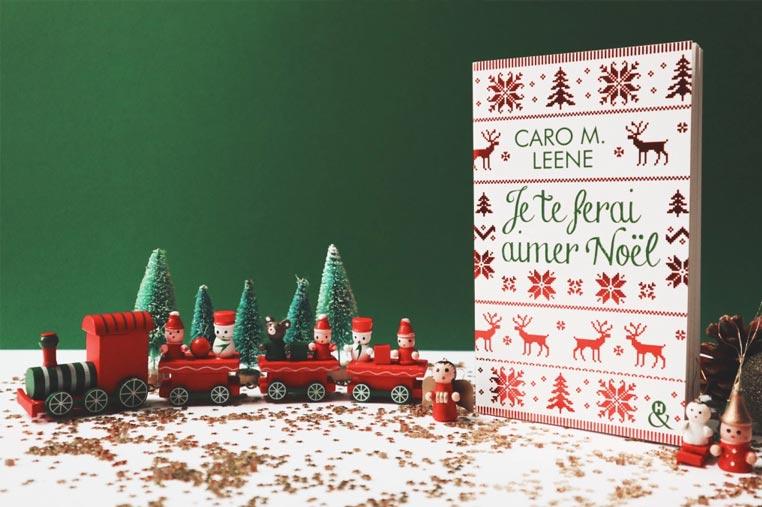 Avis lecture Je te ferais aimer Noël de Caro M Leene