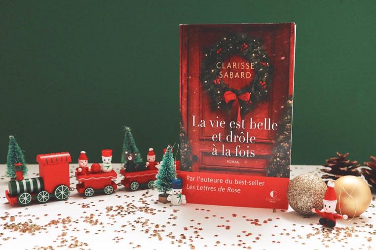 Avis lecture La vie est belle et drôle à la fois de Clarisse Sabard