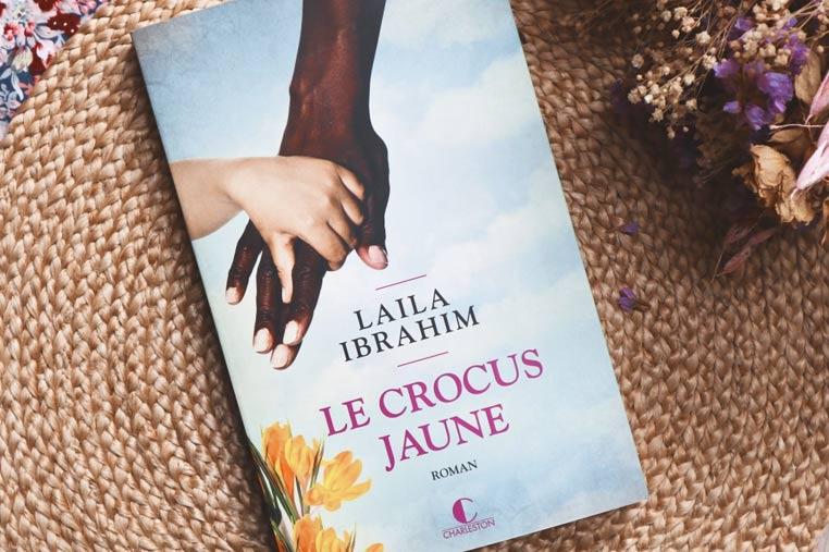 Avis lecture Le crocus jaune de Laila Ibrahim