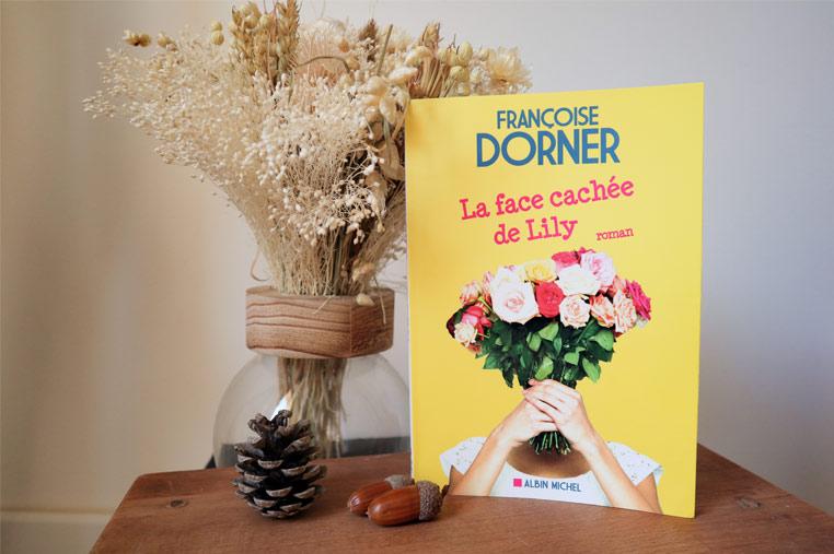 Avis lecture La face cachée de Lily de Françoise Dorner