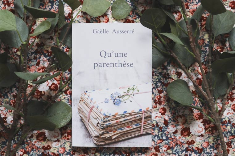 Avis lecture Qu'une parenthèse de Gaëlle Ausserré