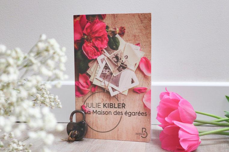 Avis lecture sur le roman de julie kibler La maison des égarées