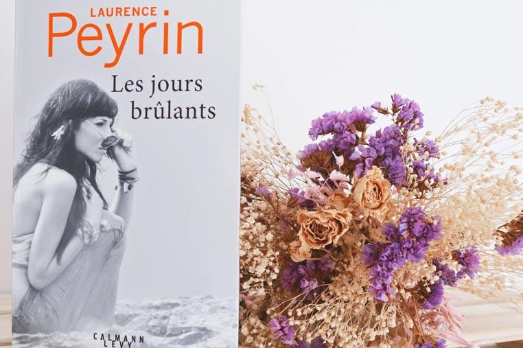 Avis lecture Les jours brûlants de Laurence Peyrin