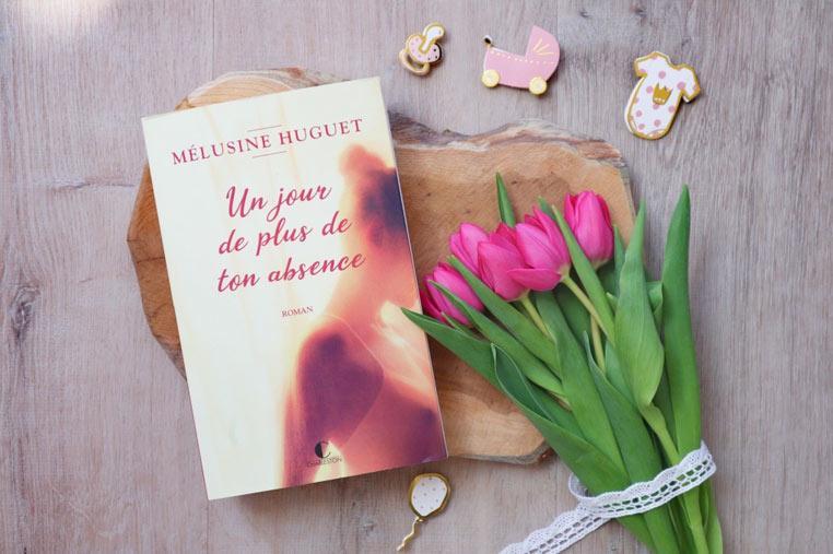 Avis lecture un jour de plus de ton absence de Mélusine Huguet