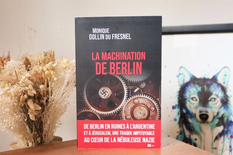 Avis lecture La machination de Berlin de Monique Dollin du Fresnel