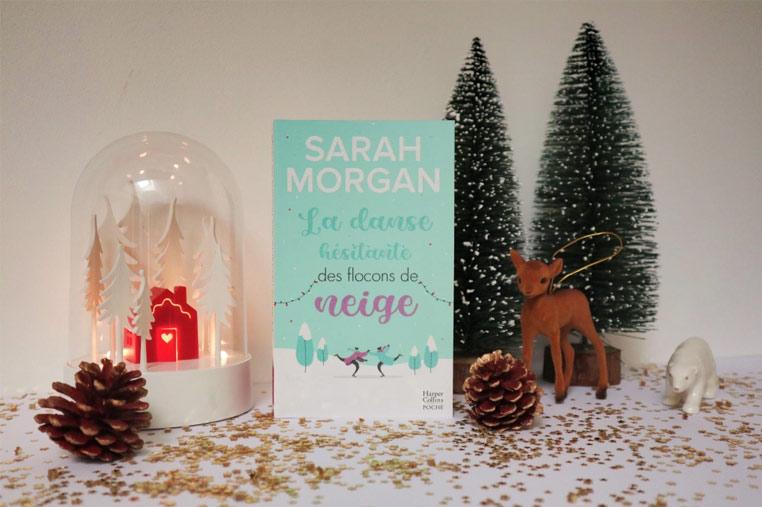 Avis lecture Saga Snow Cristal Tome 1 La danse hésitante des flocons de neiges de Sarah Morgan