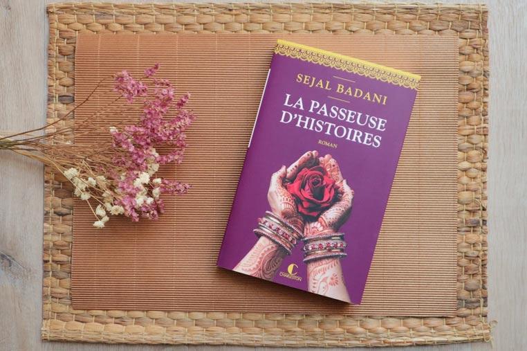 Avis lecture La passeuse d'histoire de Sejal Badani