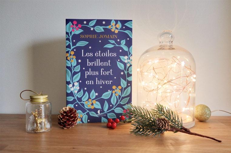 Avis lecture Les étoiles brillent plus fort en hiver de Sophie Jomain