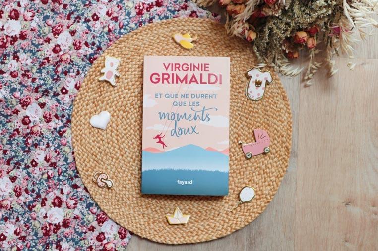 Avis lecture Et que ne durent que les moments doux de Virginie Grimaldi