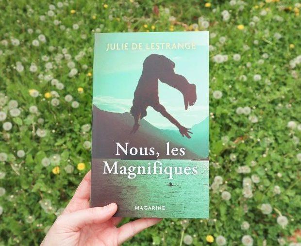 Avis Nous les magnifiques de Julie De Lestrange