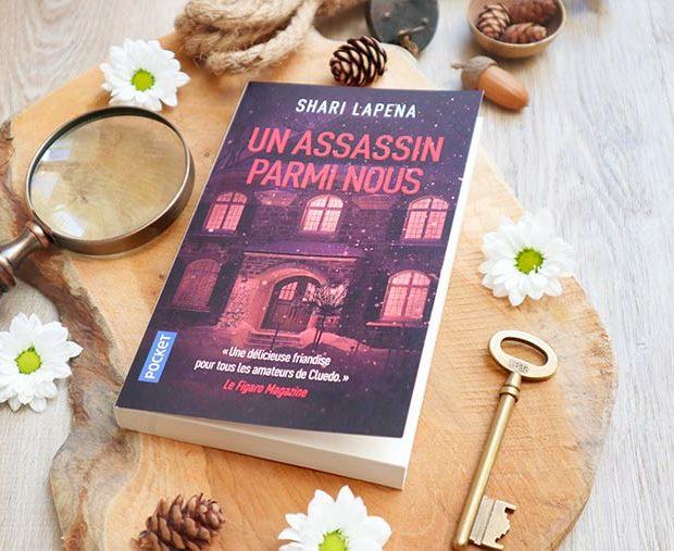 Avis lecture Un assassin parmi nous de Shari Lapena