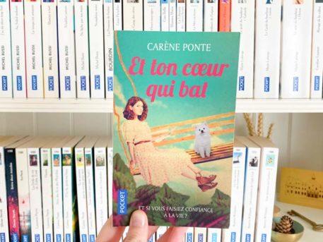 Avis lecture sur Et ton coeur qui bat de Carène Ponte