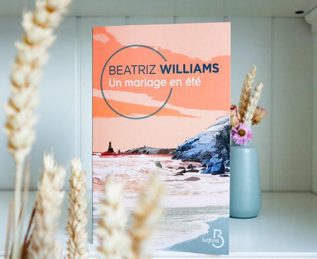 Avis lecture sur Un mariage en été de Beatriz Williams