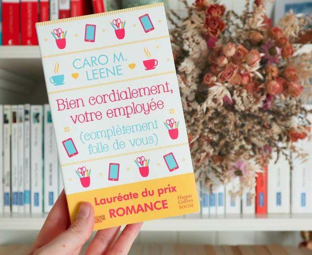 Avis lecture sur Bien cordialement votre employée de Caro M Leene