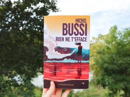 Avis lecture sur Rien ne t'efface de Michel Bussi